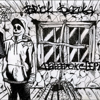 Brick Bazuka(the Chemodan Clan) - Парадокс